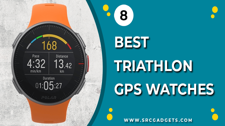 Best Triathlon GPS Watches - srcgadgets.com