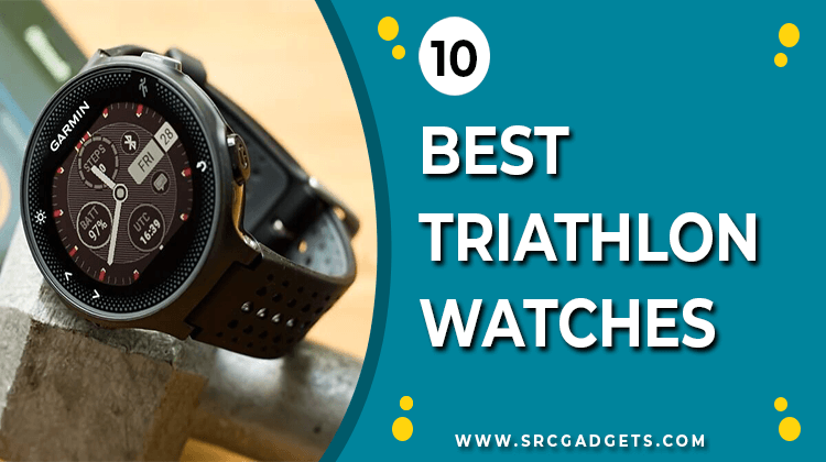Best Triathlon Watches - srcgadgets.com