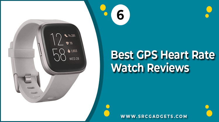 Best GPS Heart Rate Watch - srcgadgets.com