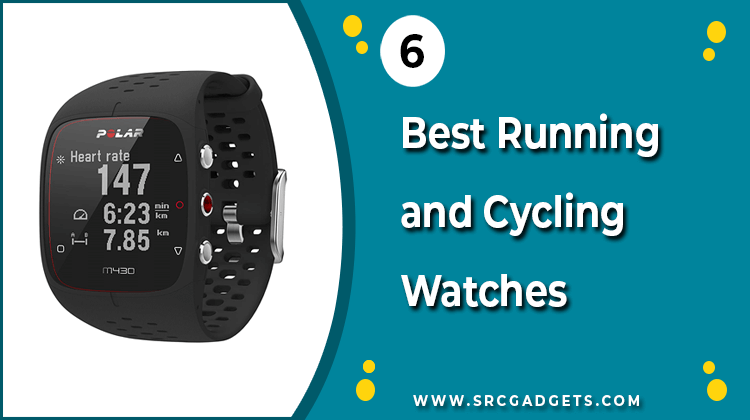 Best Watch for Running and Cycling - srcgadgets.com