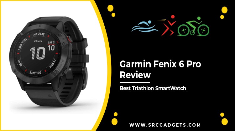 Gamin Fenix Pro review - srcgadgets.com