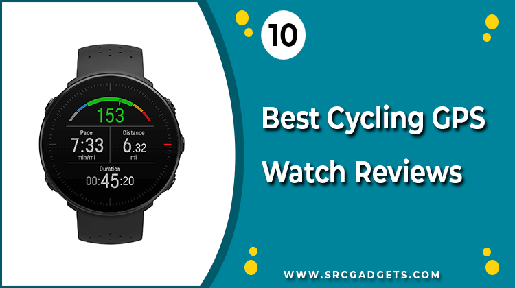 Best Cycling GPS Watch - srcgadgets.com