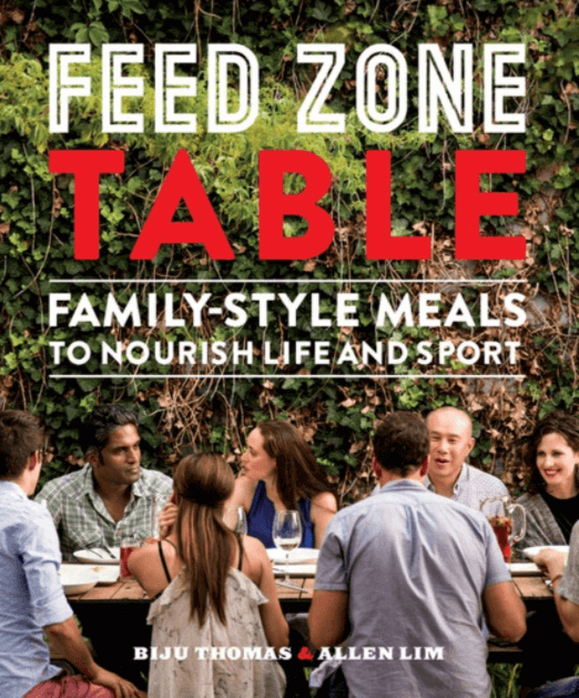 Feed Zone Table - Family-Style Meals to Nourish Life and Sport