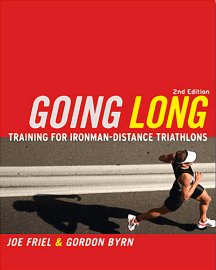 Going Long - Training for IRONMAN Distance Triathlon