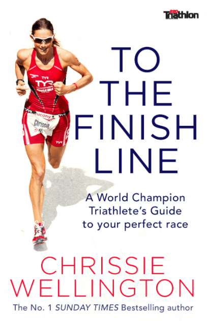 To the Finish Line - A World Champion Triathlete's Guide to Your Perfect Race