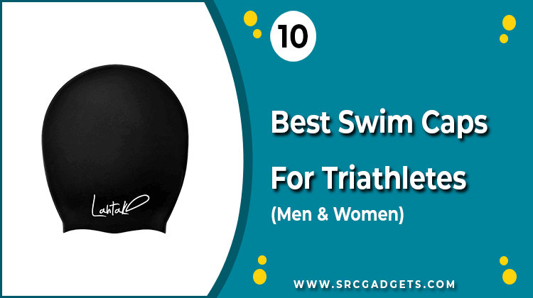 Best Swim Caps - srcgadgets.com
