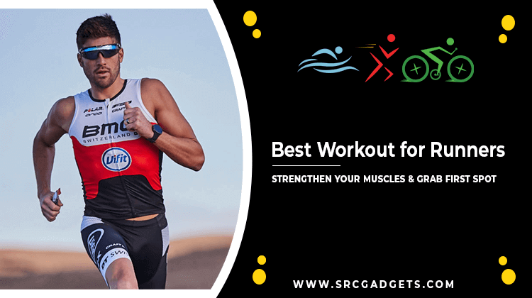 Best Workout for Runners - srcgadgets.com