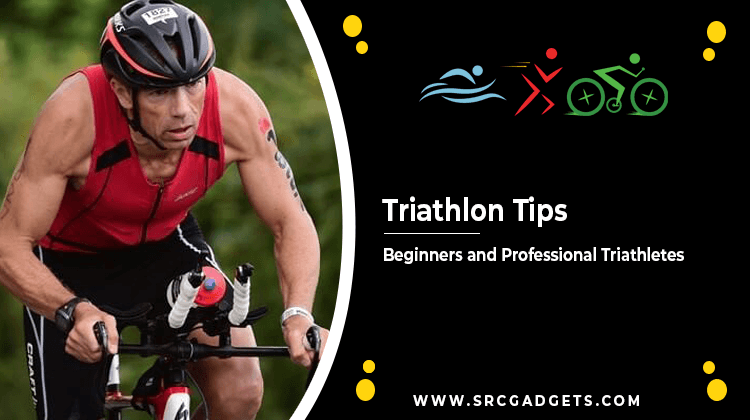 Triathlon Tips for Beginners - srcgadgets.com